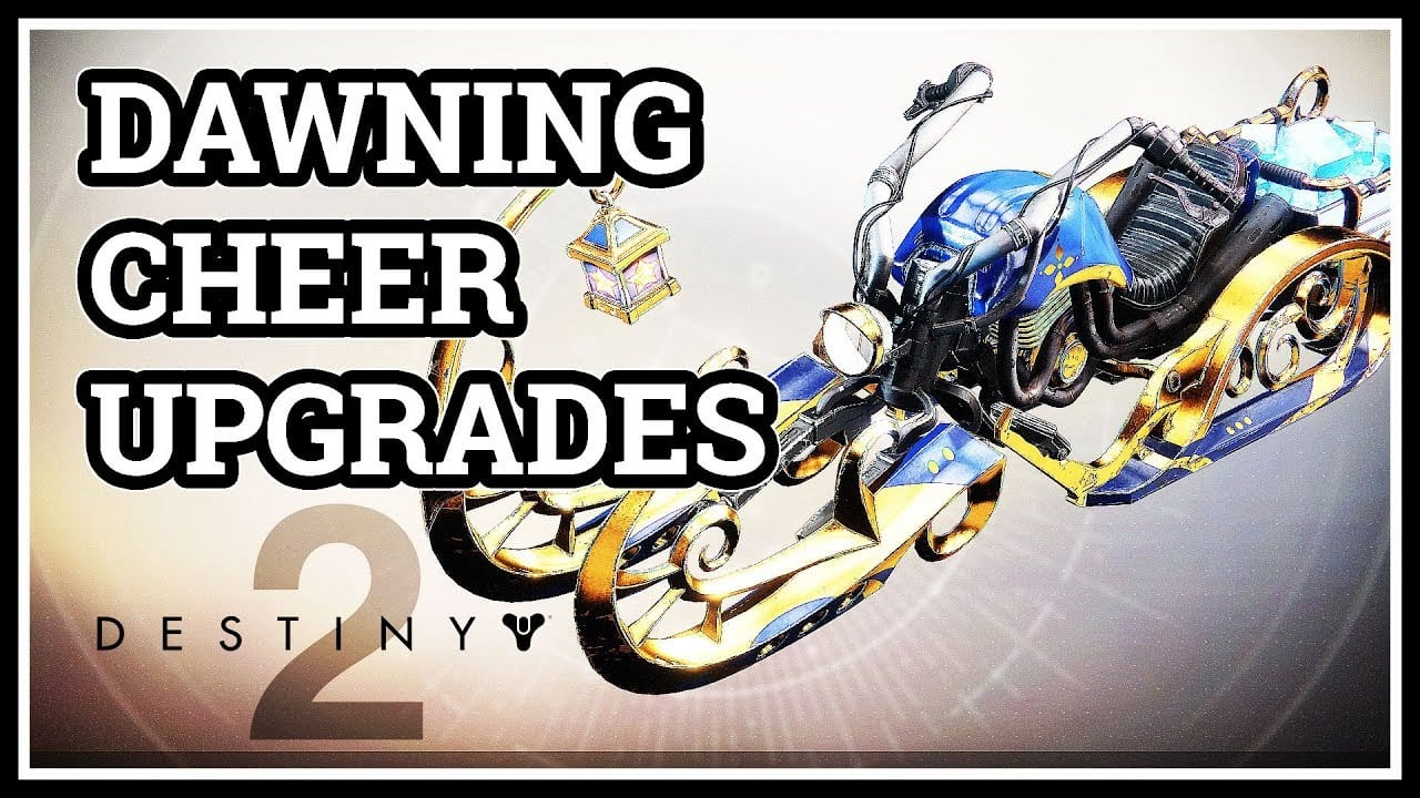 Destiny 2 Dawning Cheer Sparrow Upgrades