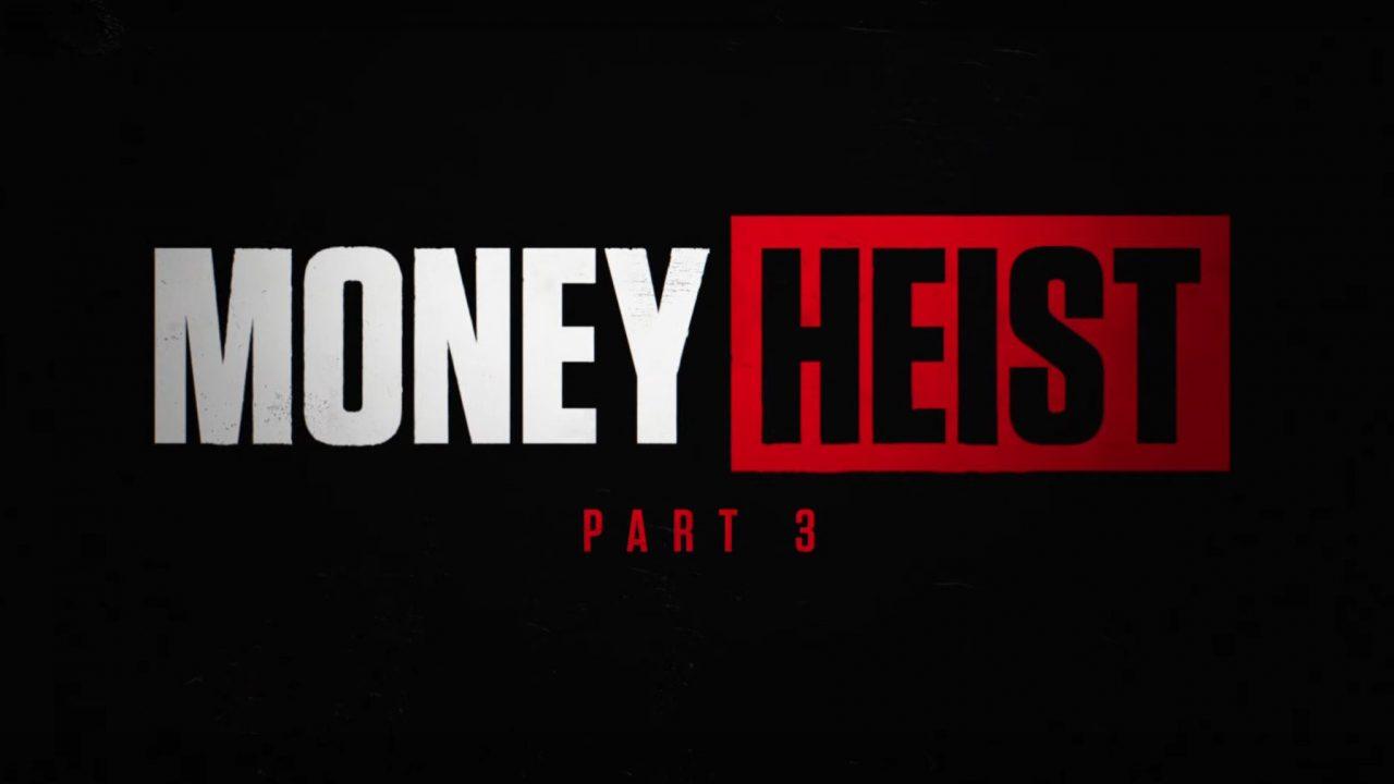 Index of Money Heist / La Casa de Papel Season 3 With Episode Titles