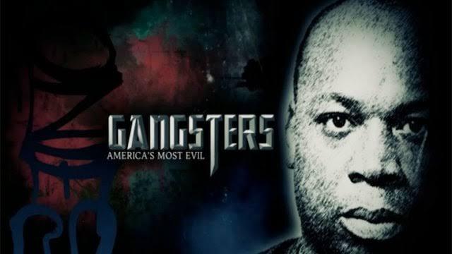 Gangsters America's Most Evil Season 7