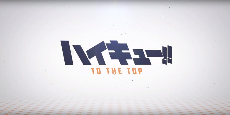 Haikyuu To the Top