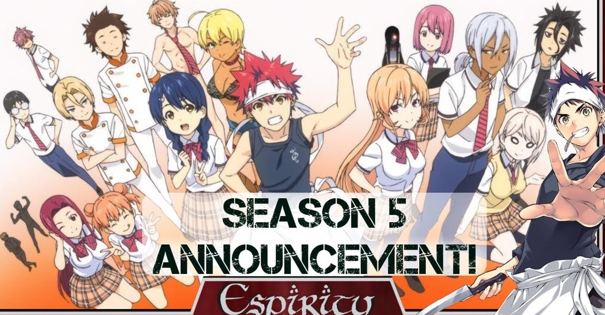 Food Wars! Season 5 update  Production and Spoilers