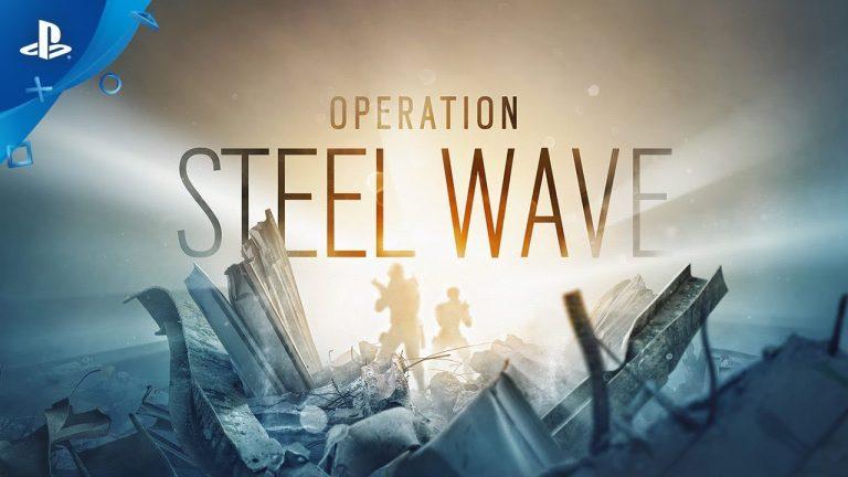 Tom Clancy's Rainbow Six Siege Operation Steel Wave Release Date
