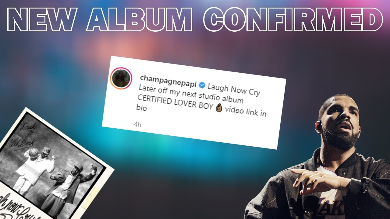 Drake's Certified Lover Boy update Revealed