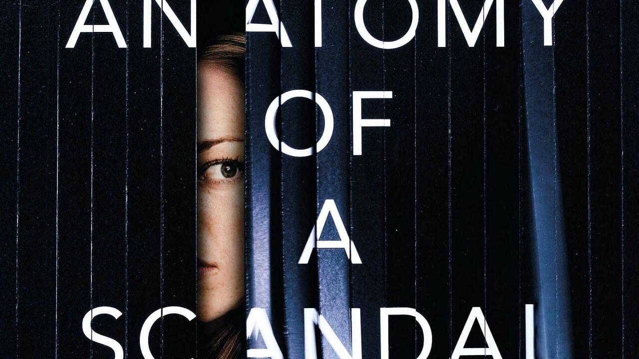 Anatomy of a Scandal Novel