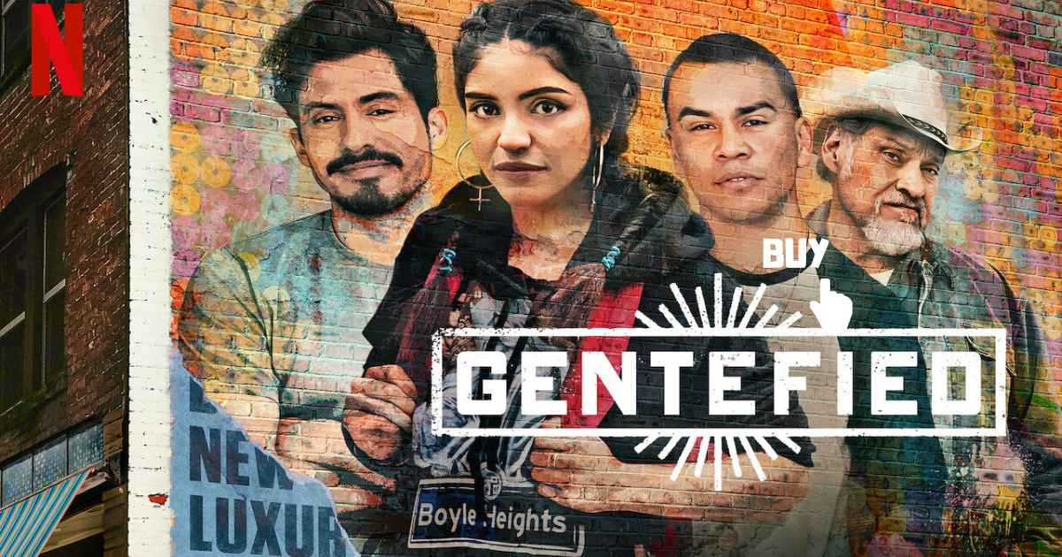 Gentefied Renewed By Netflix For The Second Season!