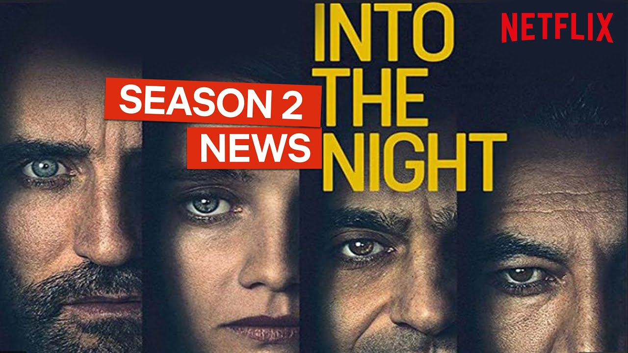 Netflix Renewed 'Into the Night' For The Second Season