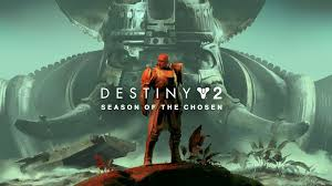 Season of The Chosen Destiny 2